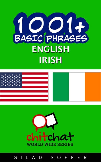 1001+ Basic Phrases English - Irish ebook by Gilad Soffer