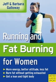Running and Fatburning for Women ebook by Jeff Galloway