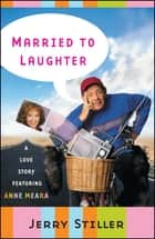 Married to Laughter ebook by Jerry Stiller