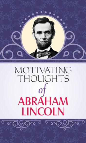 Motivating Thoughts Of Abraham Lincoln
