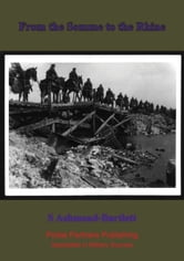 From the Somme to the Rhine ebook by Seabury H Ashmead-Bartlett