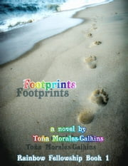 Footprints (Rainbow Fellowship Book 1) ebook by Tona Morales-Calkins