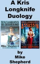 Kris Longknifes Bloodhound & Assassin: A Duology ebook by