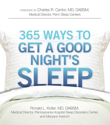 365 Ways to Get a Good Night's Sleep ebook by Ronald L Kotler,Maryann Karinch