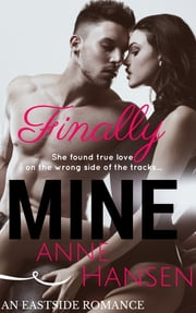 Finally Mine ebook by Anne Hansen