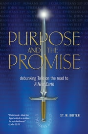 Purpose and the Promise ebook by St. M. Koiter