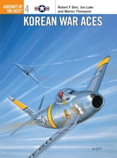 Korean War Aces ebook by Robert Dorr