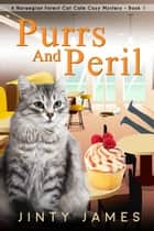 Purrs and Peril - A Norwegian Forest Cat Cafe Cozy Mystery, #1 ebook by
