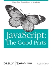 JavaScript: The Good Parts - The Good Parts ebook by Kobo.Web.Store.Products.Fields.ContributorFieldViewModel