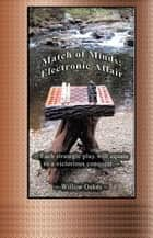 Match of Minds: Electronic Affair ebook by Willow Oakes