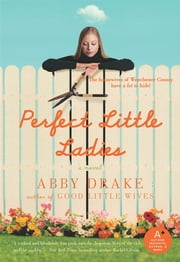 Perfect Little Ladies ebook by Abby Drake