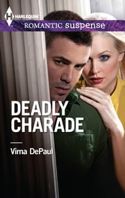 Deadly Charade ebook by Virna DePaul