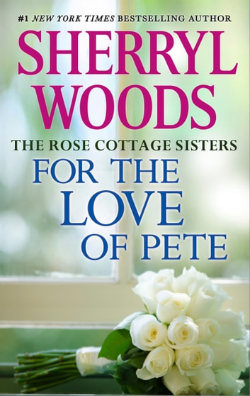 For the Love of Pete ekitaplar by Sherryl Woods
