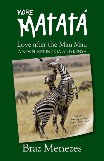 MORE MATATA - Love After the Mau Mau ebook by Braz Menezes
