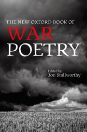 The New Oxford Book of War Poetry ebook by Jon Stallworthy