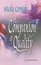 A Companion of Quality ebook by Nicola Cornick