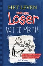 Vette pech ebook by Jeff Kinney