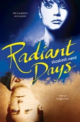 Radiant Days ebook by Elizabeth Hand