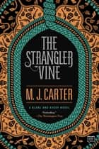 The Strangler Vine ebook by M.J. Carter