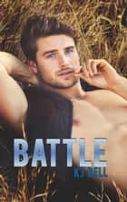 Battle ebook by KJ Bell