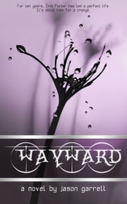 Wayward ebook by Jason Garrett