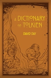 A Dictionary of Tolkien ebook by David Day