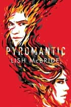 Pyromantic ebook by