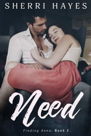 Need - Finding Anna, #2 ebook by Sherri Hayes