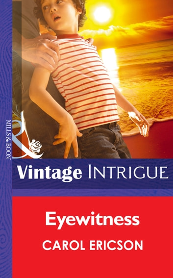 Eyewitness (Mills & Boon Intrigue) (Guardians of Coral Cove, Book 2) eBook by Carol Ericson
