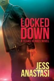 Locked Down ebook by Jess Anastasi