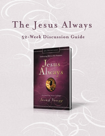 The Jesus Always 52-Week Discussion Guide ebook by Sarah Young