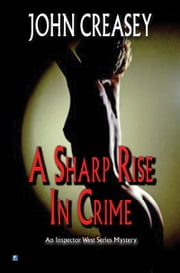 A Sharp Rise in Crime ebook by John Creasey