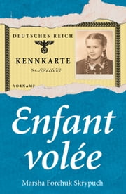 Enfant volée ebook by Marsha Forchuk Skrypuch