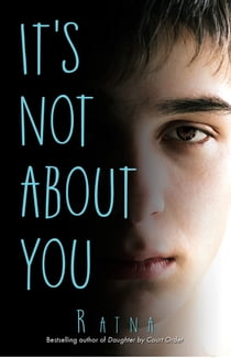It's Not About You ebook by Ratna Vira