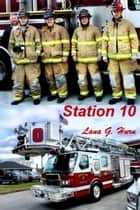 Station 10 ebook by Lana G. Hurn