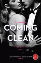 Coming Clean (The Monkey Business, Tome 3) ebook by C.L. Parker, Alexandra Moreau