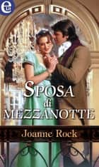 Sposa di mezzanotte - eLit ebook by Joanne Rock