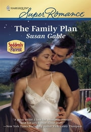 The Family Plan ebook by Susan Gable