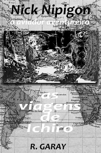 As viagens de Ichiro - O aviador aventureiro ebook by Ricardo Garay