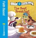 The Best Breakfast - Level 1 ebook by Mona Hodgson