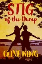 Stig of the Dump ebook by Clive King, Edward Ardizzone