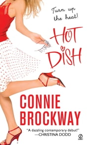 Hot Dish ebook by Connie Brockway