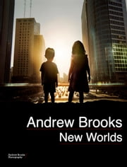 New Worlds ebook by Andrew Brooks
