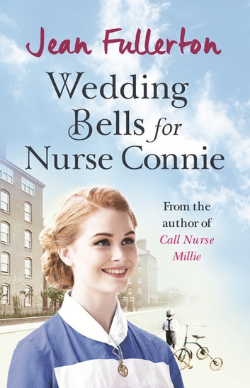 Wedding Bells for Nurse Connie ebook by Jean Fullerton