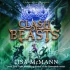Clash of Beasts audiobook by Lisa McMann
