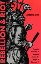 Rebellion and Riot ebook by Barrett Beer,John A. Andrew III