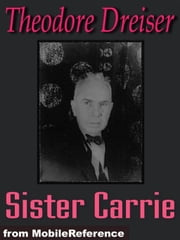 Sister Carrie (Mobi Classics) ebook by Theodore Dreiser