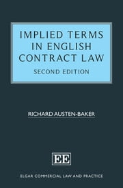 Implied Terms in English Contract Law, Second Edition ebook by Richard Austen-Baker