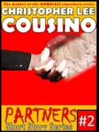 Partners #2 ebook by Christopher Lee Cousino
