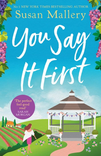 You Say It First (Happily Inc, Book 1) 電子書 by Susan Mallery